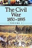 The Civil War, 1850-1895