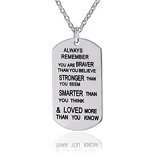 Always Remember You Are Braver/Stronger/Smarter Than You Think Pendant Necklace Family Friend Gift Unisex(Made of Stainless steel)
