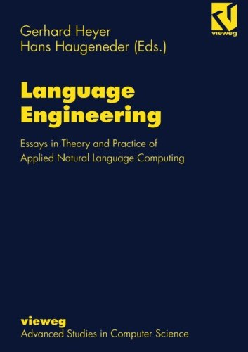 Language Engineering: Essays in Theory and Practice of Applied Natural Language Computing (German Edition)