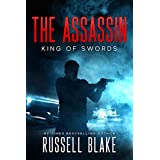 The Assassin - King of Swords: (Assassin Series #1)