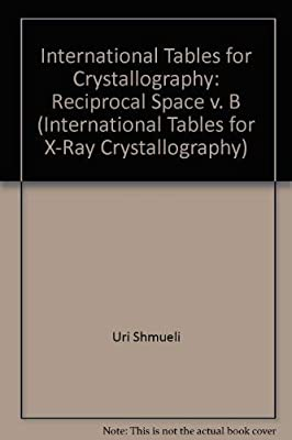 International Tables for Crystallography: Reciprocal Space