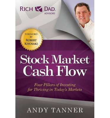 [(The Stock Market Cash Flow: Four Pillars of Investing for Thriving in Today's Markets )] [Author: Andy Tanner] [Jan-2014]