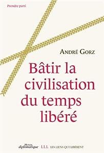 """Afficher """"Bâtir la civilisation du temps libéré"""""""