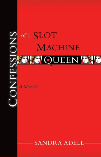 Confessions of a Slot Machine Queen (Romans 1 8 And The Natural World)