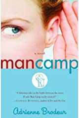 Man Camp: A Novel Kindle Edition