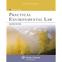 Practical Environmental Law, Second Edition (Aspen College)
