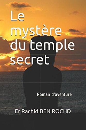 Le mystère du temple secret: Roman d'aventure