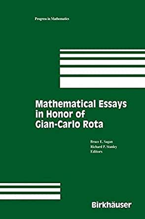Mathematical Essays In Honor Of Giancarlo Rota Progress In  Mathematical Essays In Honor Of Giancarlo Rota Progress In Mathematics   Edition Kindle Edition How To Write Essay Proposal also College Vs High School Essay  English Language Essay