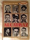Alcatraz: Prison for America's most wanted (READ 180)
