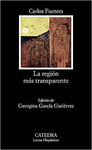 Amazon la region mas transparente 9788437603285 carlos la region mas transparente spanish 2nd edition by carlos fuentes fandeluxe Gallery