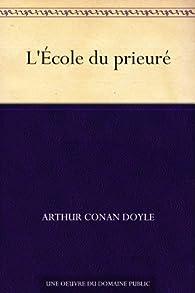 L'École du prieuré par Arthur Conan Doyle