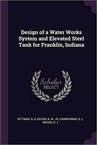 Buy Design of a Water Works System and Elevated Steel Tank