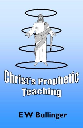 Christ's Prophetic Teaching