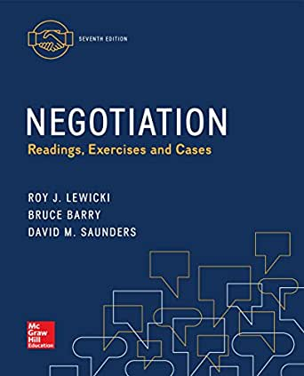 Negotiation: readings, exercises, and cases, 6th edition ebook.
