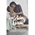 Catching Liam (Good Girls Don't Book 1)