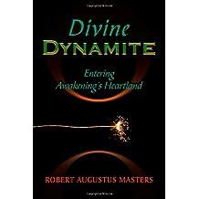 Divine Dynamite: Entering Awakening's Heartland