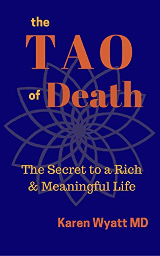 Amazon the tao of death the secret to a rich meaningful the tao of death the secret to a rich meaningful life by wyatt fandeluxe Ebook collections