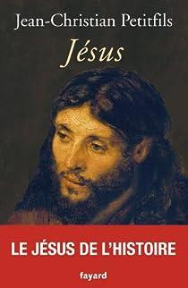 Jésus par Petitfils