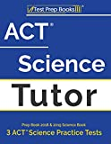 ACT Science Tutor Prep Book 2018 & 2019: Science