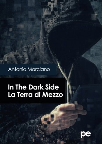 In The Dark Side. La Terra di Mezzo (Italian Edition)