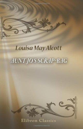 Aunt Jo's Scrap-Bag ebook