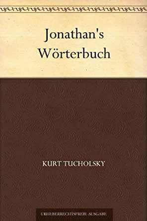 Jonathans Wörterbuch (German Edition) eBook: Kurt Tucholsky ...