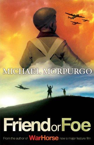 Friend or Foe by [Morpurgo, Michael]