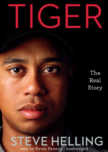 Tiger: The Real Story (Library Edition) by Blackstone Audio, Inc.