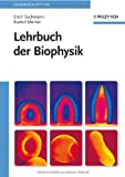 Lehrbuch der Biophysik