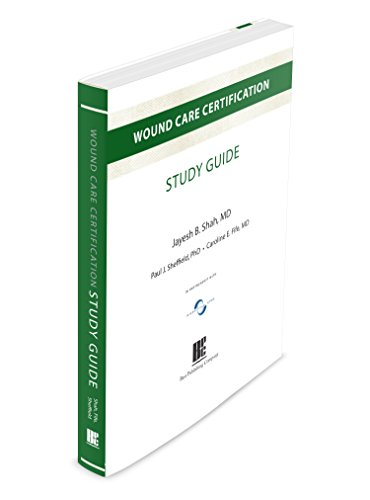 Wound Care Certification Study Guide, Second - Wound Certification