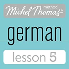 Michel Thomas Beginner German, Lesson 5 Audiobook by Michel Thomas Narrated by Michel Thomas