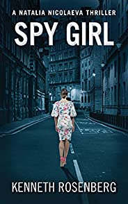Spy Girl (A Natalia Nicolaeva Thriller Book 3)