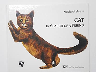 Cat: In Search of a Friend by Meshack Asare (1986-10-03)