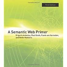 A Semantic Web Primer (Information Systems)