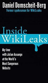 Inside WikiLeaks by [Domscheit-Berg, Daniel]