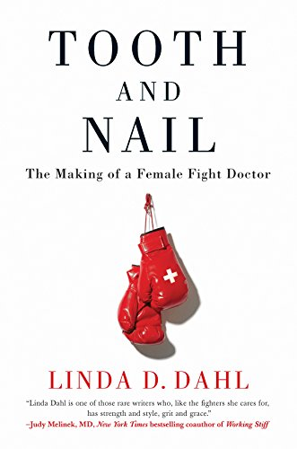 Tooth and Nail: The Making of a Female Fight Doctor ()