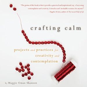 Crafting Calm Audiobook