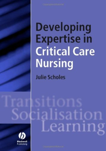 Download Developing Expertise in Critical Care Nursing Pdf