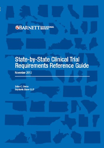 State By State Clinical Trial Requirements Reference Guide  Serio