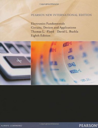 Electronics Fundamentals: Pearson New International Edition Circuits, Devices and Applications