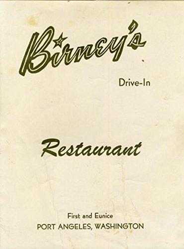 Birney's Drive In Restaurant Menu First & Eunice in Port Angeles Washington 1963