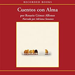 Cuentos con alma [(Stories with Soul) Texto Completo]