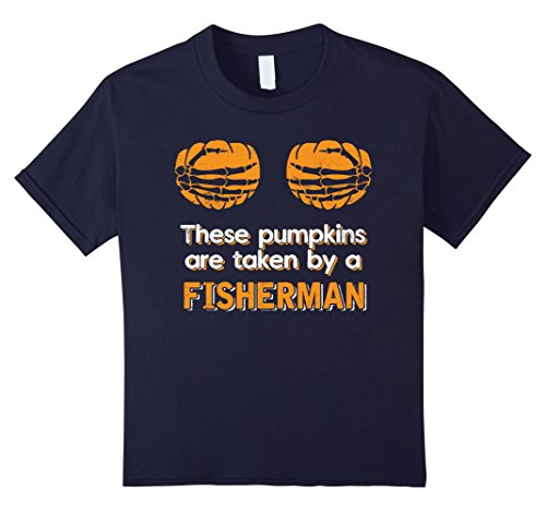 Kids These Pumpkins Are Taken By A Fisherman Funny T-shirts 12 (Fisherman Halloween Costume Ideas)