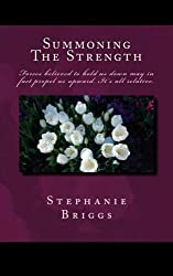 Summoning The Strength: Forces believed to hold us down may in fact propel us upward. It's all relative.