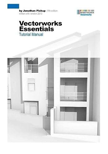 vectorworks essentials tutorial manual fifth edition jonathan rh amazon com Vectorworks for Stage Design Vectorworks Architecture