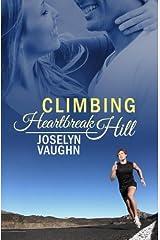 Climbing Heartbreak Hill Paperback