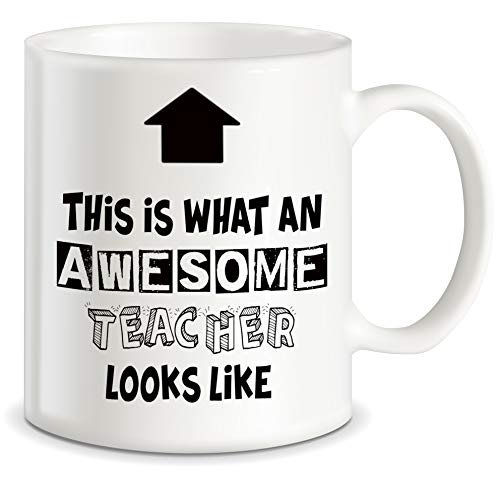 Teacher Appreciation Gifts What An Awesome Teacher Looks Like for Classroom Teaching Decorations World's Best Men Women Teachers Ever Ceramic Novelty Gift Coffee Mug Tea Cup