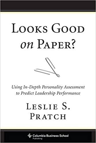 looks good on paper using in depth personality assessment to