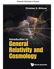 Introduction To General Relativity And Cosmology (Volume 0)