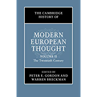 The Cambridge History of Modern European Thought: Volume 2, The Twentieth Century